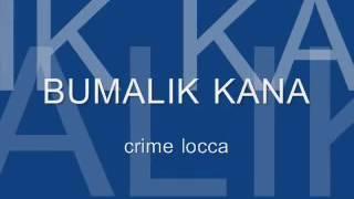 Bumalik Kana   Crime Locca Part3 w  lyrics