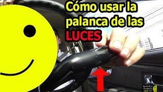 Cómo usar la palanca de luces cómo aprender a conducir carro