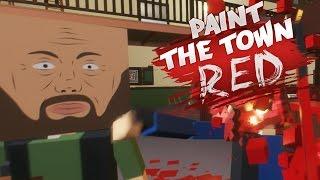 Paint The Town Red Gameplay Deutsch - Der Anfang vom Ende