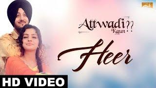 Heer (Full Song) Attwadi | Inderjit Nikku | Renu Jagotra | Latest Punjabi Song 2017