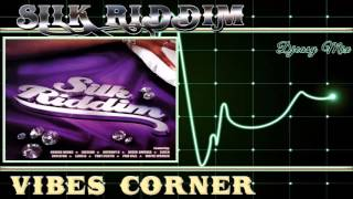 Silk Riddim 2002  [Vibes Corner]  Mix By Djeasy