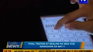 Final testing at sealing ng mga VCM, isasagawa sa May 4