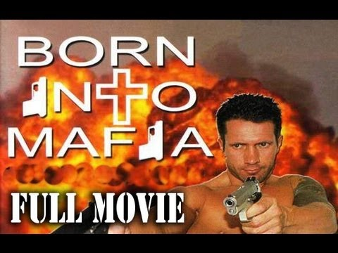 Xxx Mp4 Born Into Mafia 2007 FULL MOVIE Comedy HD 1080p Release 3gp Sex