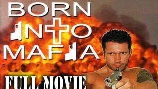 Born Into Mafia ╰♥╮ [2011] FULL MOVIE Comedy HD 1080p Release