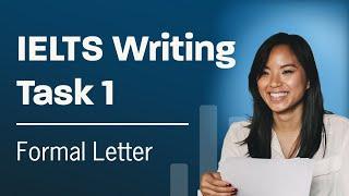 IELTS Writing Lesson 1 -  General Task 1 Formal Letter
