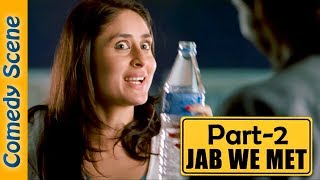 Jab We Met Comedy Scene Part 2 - Shahid Kapoor - Kareena Kapoor