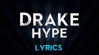DRAKE - Hype (Lyrics)