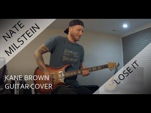 Kane Brown - Lose It (Guitar Cover)