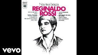 Reginaldo Rossi - Mon Amour, Meu Bem, Ma Femme (Pseudo Video)