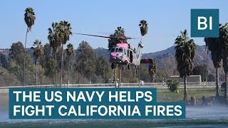 Watch The US Navy Help Fight The California Wildfires With Aerial Water Drops