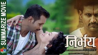 NIRBHAY | निर्भय | Summarize Movie-2018 | Nikhil Upreti/Nita Dhungana