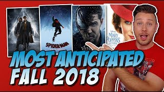 Top 10 Most Anticipated Movies of Fall 2018!