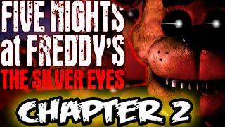 FNAF NOVEL CHAPTER 2 ENDING READING    Razz Reads Five Nights at Freddy's The Silver Eyes Novel
