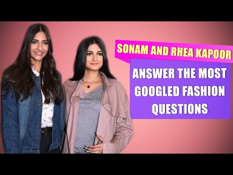 Xxx Mp4 Sonam Kapoor And Rhea Kapoor Answer The Most Googled Fashion Questions Fashion Pinkvilla 3gp Sex