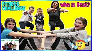 FAMILY FITNESS CHALLENGE - Who Is Best? / That YouTub3 Family