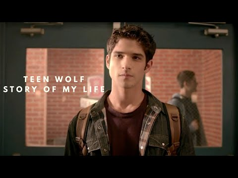 Teen Wolf | Story of my Life