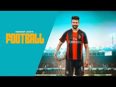 Xxx Mp4 FOOTBALL Official Video PARDEEP JEED NARINDER BATTH LATEST SONG 2018 DESI SWAG RECORDS 3gp Sex