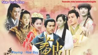 Những Ca Khúc Hay Trong Phim Tân Họa Bì [ Nhạc Phim Trung Quốc ]