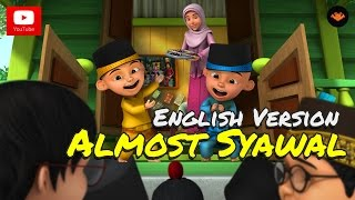Upin & Ipin - Almost Syawal [English Version] [HD]
