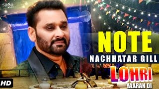 Nachhatar Gill : Note | Lohri Yaaran Di | New Punjabi Songs 2017 | SagaMusic