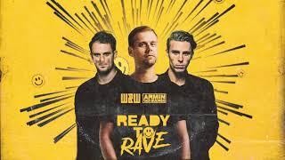 W&W x Armin van Buuren - Ready To Rave (Extended Mix)