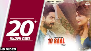 10 Saal Zindagi (Full Song) Gurchahal | New Punjabi Songs 2017 | Latest Punjabi Songs 2017