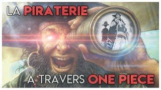 ⚓ La piraterie à travers One Piece !
