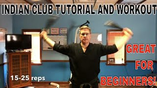 BEST INDIAN CLUB SWINGING TUTORIAL AND WORKOUT FOR BEGINNERS | MATT PASQUINILLI