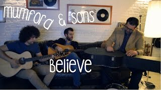 Mumford & Sons - Believe (The Ghibertins cover)
