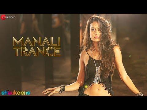 Xxx Mp4 Manali Trance Full Audio Yo Yo Honey Singh Neha Kakkar The Shaukeens Lisa Haydon 3gp Sex