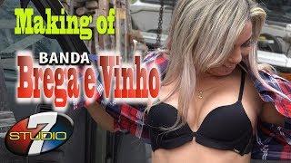 MAKING OF do novo clip da BANDA BREGA E VINHO