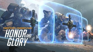 """Honor and Glory"" Director's Commentary 