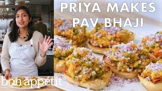 Priya Makes Pav Bhaji   From the Test Kitchen   Bon Appétit