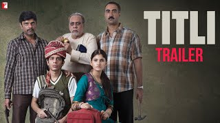 TITLI - Official Trailer