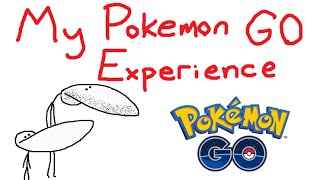 My Pokémon GO Experience