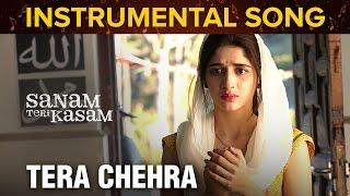 Tera Chehra   Instrumental Song   Sanam Teri Kasam   Harshvardhan Rane & Mawra Hocane