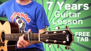 Lukas Graham - 7 Years Acoustic Guitar Lesson FREE SHEET MUSIC