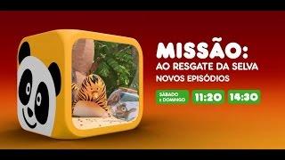 Canal Panda - Missão: Ao Resgate da Selva! - Sábado e Domingo Novos Episódios