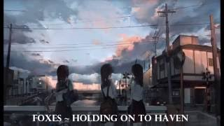 ♥Nightcore ~  Holding Onto Heaven♥