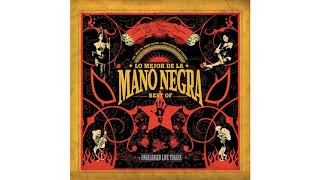 Mano Negra - Out of Time Man
