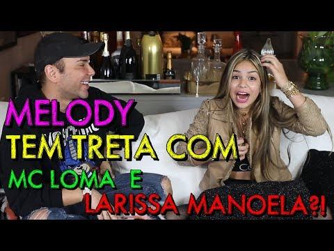 MELODY FALA SE TEM TRETA COM MC LOMA E LARISSA MANOELA?! | #HottelMazzafera