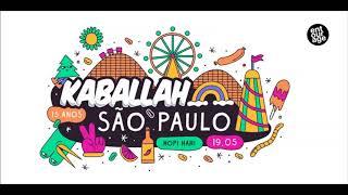 Kaballah Festival 15 Anos - 19/05 - Warm Up Set (Vintage Culture, Cat Dealers, Dubdogz...)