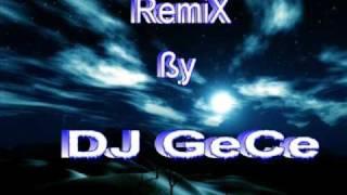 DJ GeCe vs. Azirha - Şimdi Dinle (Remix)