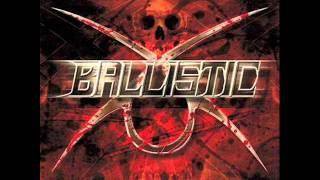 Ballistic - Undefeated