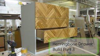 DIY Herringbone drawer build part 3