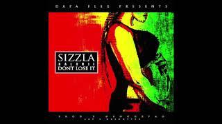 Sizzla - Don't Lose It - September 2017
