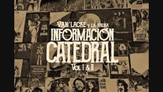 Van Lacke y La Fauna - Información Catedral I&II
