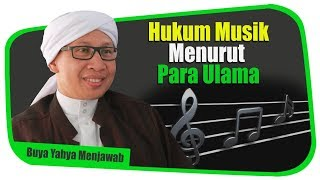Buya Yahya   Hukum Musik Menurut Para Ulama