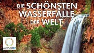 Die schönsten Wasserfälle der Welt [HD]