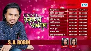 Digital Valobasha | S.A. Robin | Farabee | Moon | Bangla New Audio Jukebox